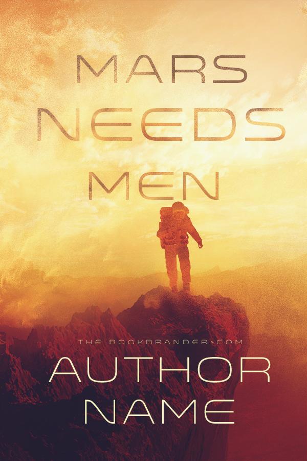 Mars Needs Men