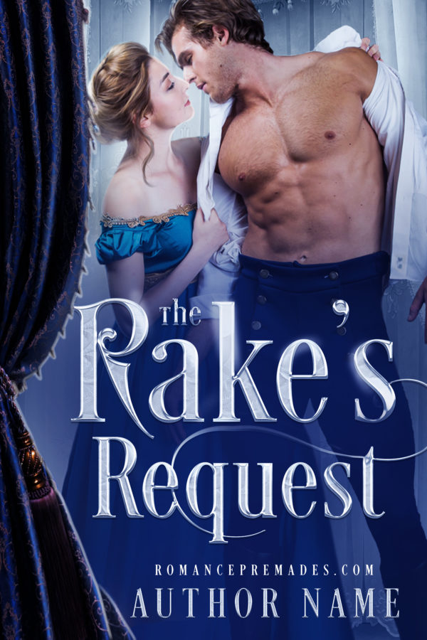 The Rake's Request